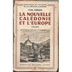 La Nouvelle-Calédonie et l'Europe 1774-1854