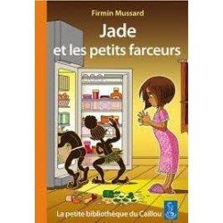 Jade et les petits farceurs (conte jeunesse fantastique)