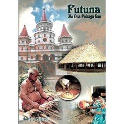 Futuna. Mo Ona Puleaga Sau