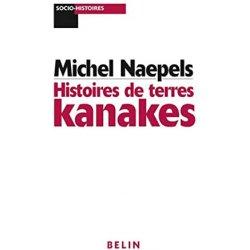Histoires de terres kanakes (occasion)
