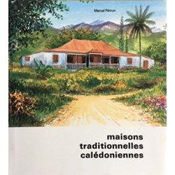 Maisons traditionnelles calédoniennes