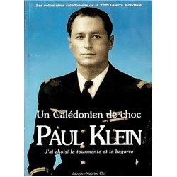 Paul Klein. Un Calédonien de choc (occasion)