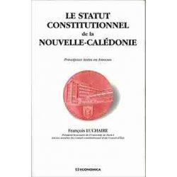 Le statut constitutionnel de la Nouvelle-Calédonie