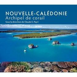 Nouvelle-Calédonie. Archipel de corail