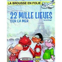 La Brousse en folie, tome 12 (épuisé), édition 1998