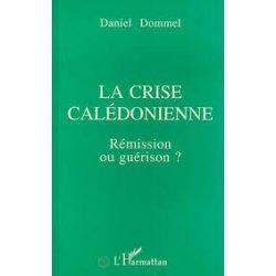La crise calédonienne (occasion)