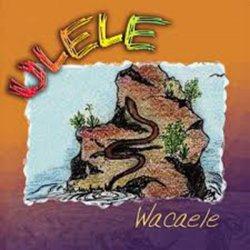 Ulele - Wacaele