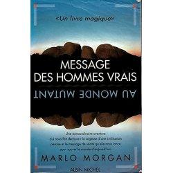 Message des hommes vrais au monde mutant (occasion)