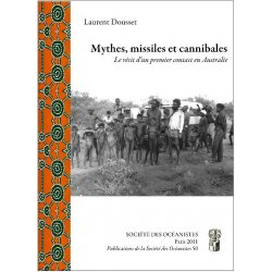 Mythes, missiles et cannibales.